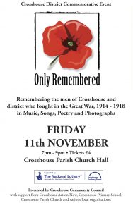 Only Remembered - Village Concert, Friday 11th November 2016. Crosshouse Parish Church Hall